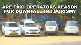 Are Taxi Operators Reason For Tourism Downfall In Goa?
