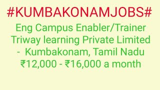 #JOBS#near#me|Jobs in KUMBAKONAM For Freshers and Graduates | No experience | Part Time |