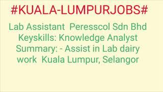 #KUALA-LUMPUR#JOBS