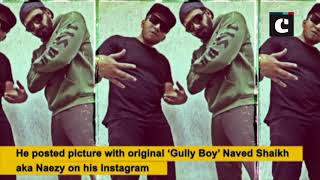 Ranveer Singh poses with original 'Gully Boy' Naezy