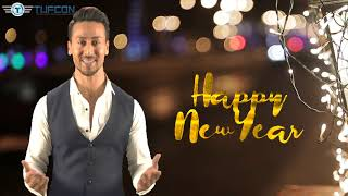 Tiger Shroff wishes Happy New Year 2019 from Tufcon Family