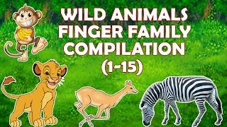 Wild Animals Finger Family Compilation (1-15)   Popular Nursery Rhymes