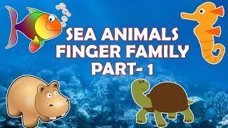 Sea Animals Finger Family Nursery Rhymes - 1 | Learn Sea Animals