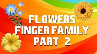 Flowers Finger Family - 2 | Cartoon Flowers | Nursery Rhymes with Lyrics