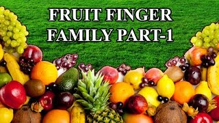 Fruits Finger Family - 1 | Learn Names of Fruits | Fruit Rhymes