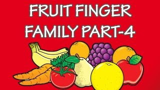 Fruits Finger Family - 4 | Learn Names of Fruits | Fruit Rhymes