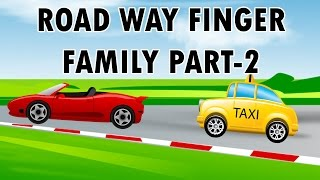 Road Ways Finger Family - 2 | Modes Of Transport | Learn Transport Vehicles