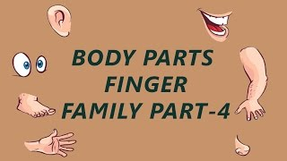 Body Parts Finger Family - 4 | Learn Human Body Parts