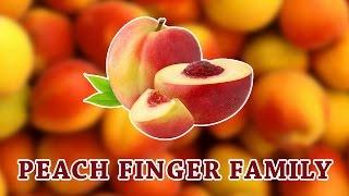 Peach Finger Family | Fruit Finger Family