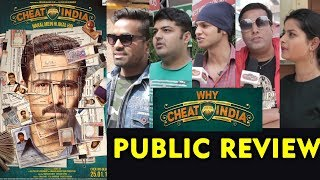Why Cheat India PUBLIC REVIEW | First Day First Show | Emraan Hashmi | Shreya Dhanwanthary