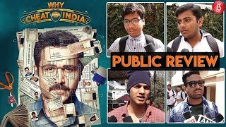 WHY CHEAT INDIA Public Review | Emraan Hashmi   Shreya Dhanwanthary
