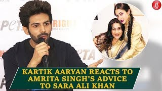 Kartik Aaryan REACTS to Amrita Singhs advice to Sara Ali Khan's desire to date him