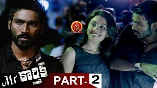 Mr.Karthik Full Movie Part 2 - Dhanush, Richa Gangopadhyay - Selvaraghavan