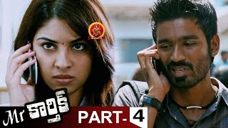 Mr.Karthik Full Movie Part 4 - Dhanush, Richa Gangopadhyay - Selvaraghavan