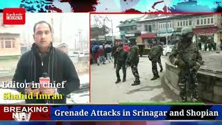 Report on Three Grenade Attacks In Kashmir In 24 Hours.