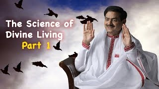 The Science of Divine Living  Part 1 for grand success in life  Navi Mumbai 9th Dec 2018