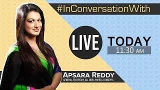 LIVE: We're #InConversationWith Apsara Reddy, General Secretary of All India Mahila Congress