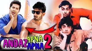 Varun Dhawan And Ranveer Singh To Star In Andaz Apna Apna 2