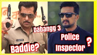 #SalmanKhan To Play Baddie And Kiccha Sudeep To Essay Police Inspector In Dabangg 3 As Per Reports