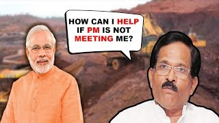 PM Is Not Meeting Me- Shripad To Mining Dependents
