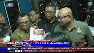 KPU Meninjau Pencetakan Perdana Surat Suara Pemilu 2019