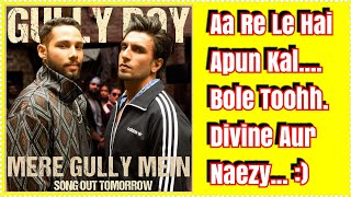 Meri Gully Mein Song Out Tomorrow