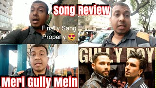 Meri Gully Mein Song Review Starring Ranveer Singh l Gully Boy