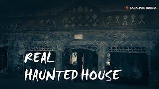 THE SCARIEST REAL HAUNTED HOUSE in ODISHA INDIA...| **warning** | Satya Bhanja