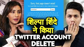 Shocking! Shilpa Shinde DELETES Her Twitter Account; Here's Why