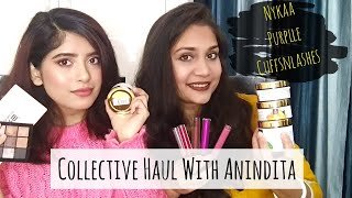 Collective Makeup & Skin Care Haul ft. Anindita Chakravarty | Nykaa, Purplle n Cuffsnlashes Haul