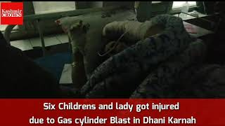 Six Childrens injured due to gas cylinder blast