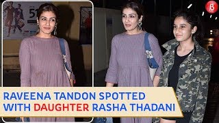 Raveena Tandon Spotted With Daughter Rashi Tandon at Juhu PVR