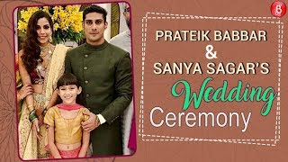 Prateik Babbar and Sanya Sagars Wedding Ceremony - Inside Video
