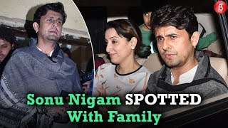 Sonu Nigam SPOTTED With Family At Juhu PVR