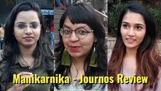 Manikarnika Movie - Public Review - Kangana Ranaut, Ankita Lokhande, Mishti Chakraborty