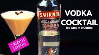 Two Minutes Cocktail | Vodka Cocktail | Coffee Martini | Cocktail with Smirnoff | Dada Bartender