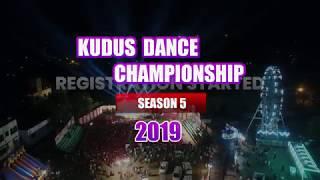 KUDUS DANCE CHAMPIONSHIP || RECAP || 2018 || 2019 Registration Info