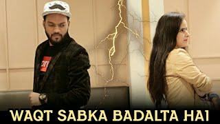 Waqt Sabka Badalta Hai | Heart Touching Love Story | Thukra Ke Mera Pyar Mera Intkam Dekhegi