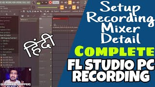 FL Studio 20 Recording All Problem Solve + Setup in Hindi