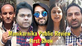 Manikarnika - Public Review - First Show - Kangana Ranaut, Ankita Lokhande