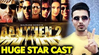 Aankhen 2 To Have A HUGE STAR CAST Says Anees Bazmee