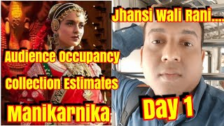 #Manikarnika Audience Occupancy And Collection Estimates Day 1