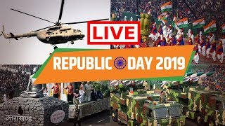 LIVE : Republic Day Celebrations - 26th January 2019