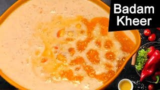 badam kheer recipe I badam milk recipes I Tasty Tej I RECTVINDIA