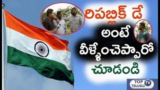Special Skit On What People Feel About Republic Day | January 26th | Top Telugu TV