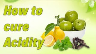 How to cure Acidity -- 80% of world population suffers from Acidity