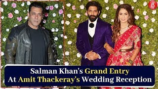 Salman Khans GRAND Entry At Amit Thackeray's Wedding Reception
