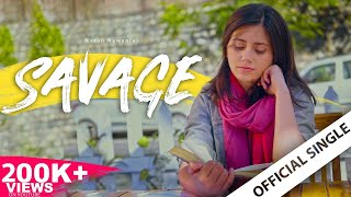 Karan Nawani - Savage (Ankhein Hai Teri) I Official Music Video I  Latest Hindi Songs 2019