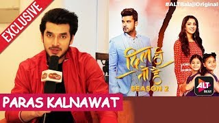 Paras Kalnawat Exclusive Interview | ALTBalaji Web Series Dil Hi Toh Hai  Season 2 video - id 371b909e7c35cb - Veblr Mobile