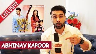 Abhinav Kapoor Exclusive Interview | ALTBalaji Web Series Dil Hi Toh Hai  Season 2 video - id 371b909e7c34c9 - Veblr Mobile